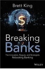 Fintech Book Brett King Breaking Banks