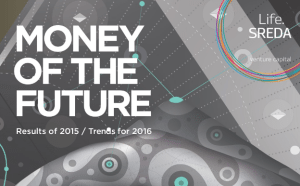 Money of the Future 2015, 2016 Life.SREDA