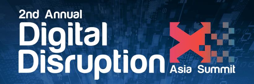 2nd Annual Digital Disruption Asia Summit 2016
