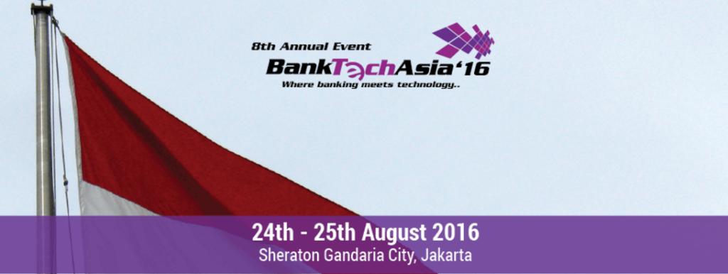 Bank Tech Asia 2016, Jakarta