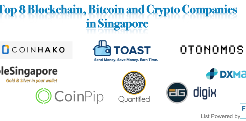 Top 8 Blockchain, Bitcoin and Crypto Companies in Singapore