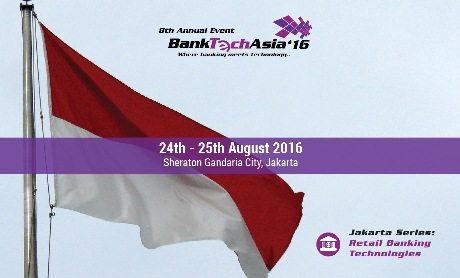 8th BankTech Asia – Jakarta Series