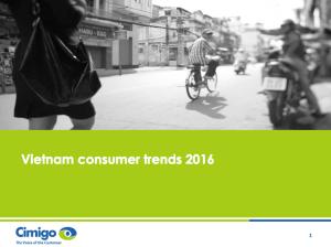 Cimigo Vietnam Consumer Trends 2016