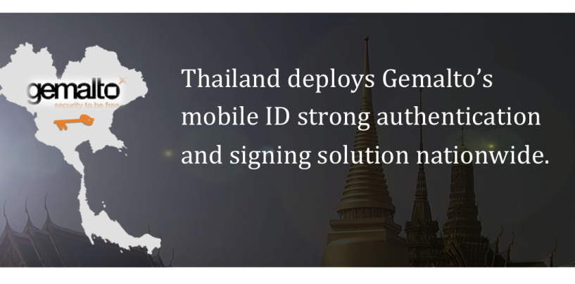 Thailand Deploys Gemalto's Mobile ID strong Authentication and Signing Solution Nationwide
