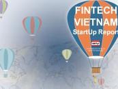 Fintech Vietnam Startup Report Update Explores Vietnams Massive Fintech Opportunities