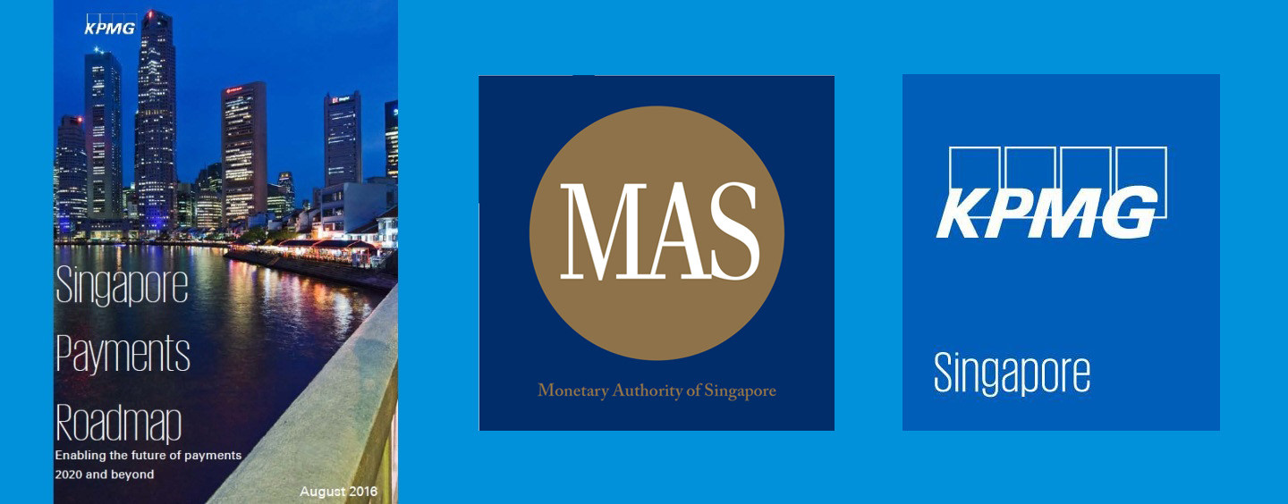 "KPMG and MAS on Electronic Payments With ""Singapore Payments Roadmap"""