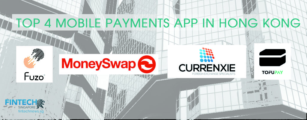 Top 4 Mobile Payment Apps In Hong Kong Fintech Singapore