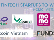 6 Fintech Startups From Ho Chi Minh City Vietnam to Watch