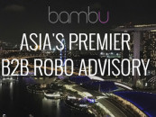 Singapore-Based Robo Advisor Bambu Raises US$400,000 Seed Round