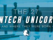 Infographic: The 27 Fintech Unicorns, And Where They Were Born