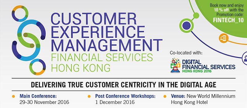 Customer Experience Management Financial Services Hong Kong Summit 2016