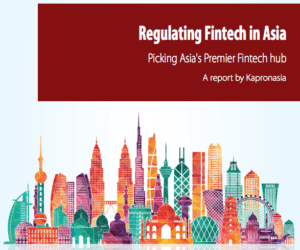 Fintech Regulation in Asia