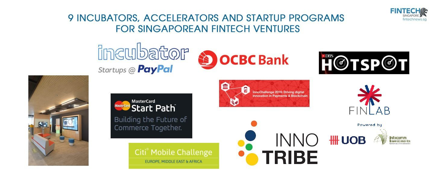 9 Incubators, Accelerators and Startup Programs For Singaporean Fintech Ventures