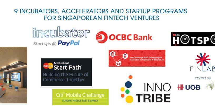 9 Incubators, Accelerators and Startup Programs For Singaporean Fintech Ventures