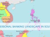 Fintech In Personal Banking Landscape in Southeast Asia