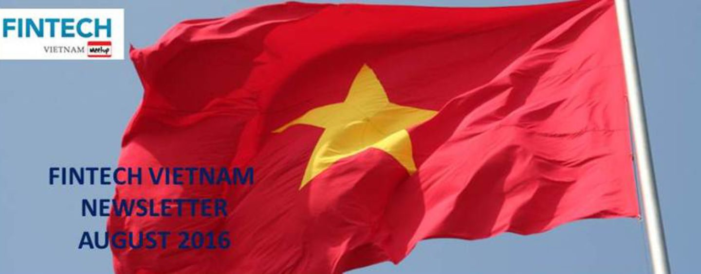Top Fintech Vietnam News – August 2016