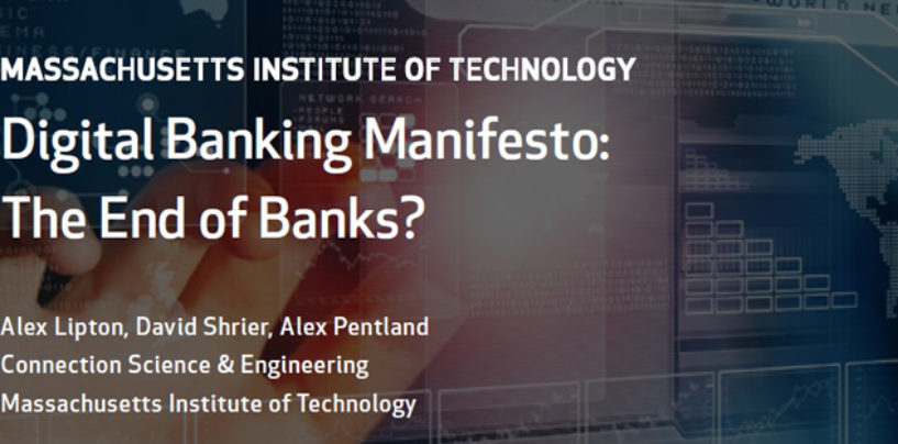 The Future of Finance: A World Without Banks