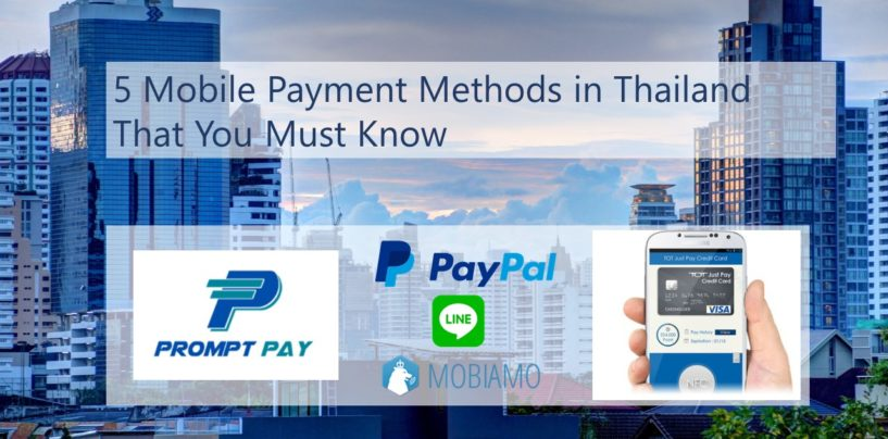 5 Mobile Payment Methods in Thailand that you Must Know