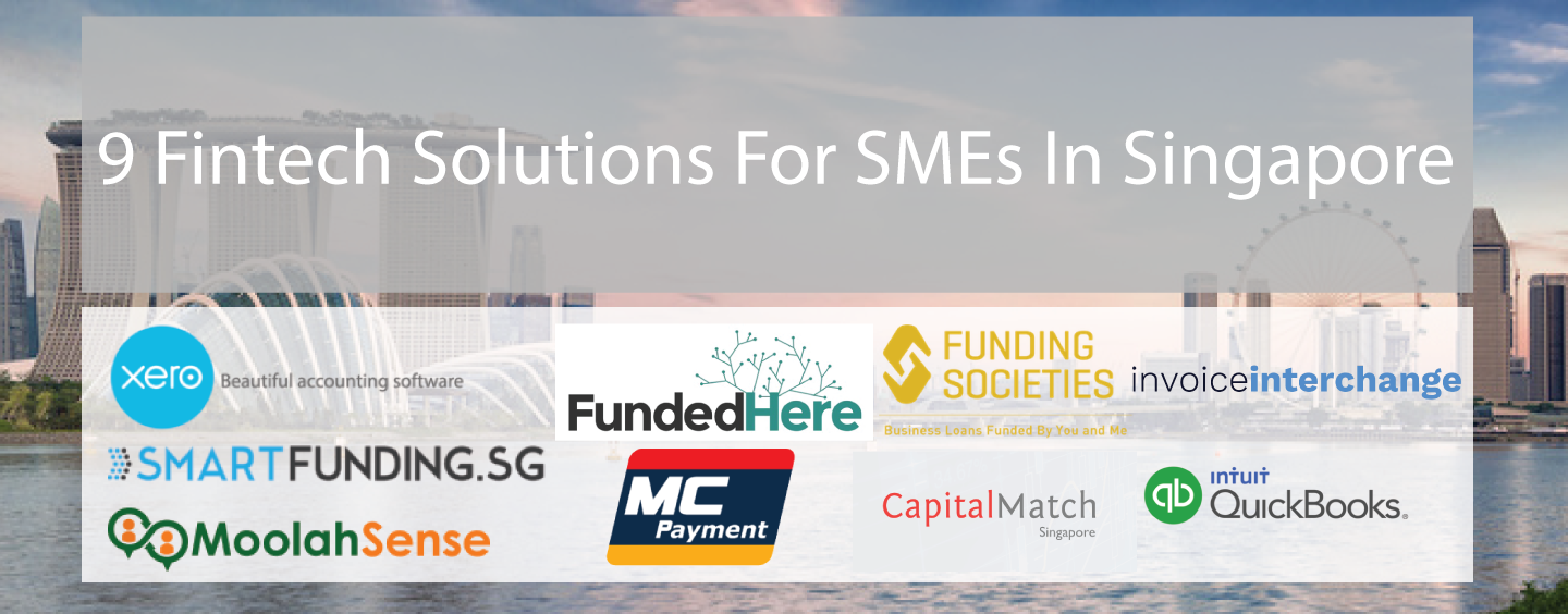 9 Fintech Solutions For SMEs In Singapore