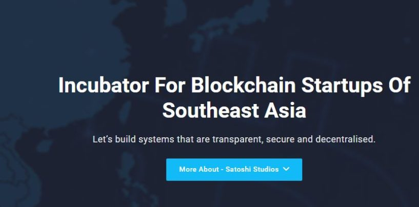 South East Asia's First Blockchain Incubator Opens Applications For 1st Batch / 50k per Startup