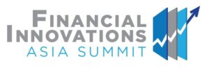 Financial Innovations Asia Summit