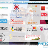 Fintech Accelerators and Incubators in Singapore, Hong Kong and Southeast Asia