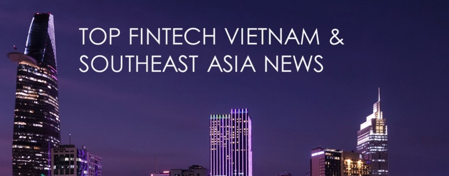 Top Fintech Vietnam News from October 2017