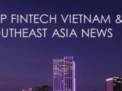 Top Fintech Vietnam News from August 2017