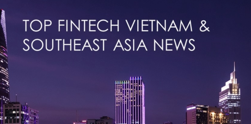 Top Fintech Vietnam News from November 2017