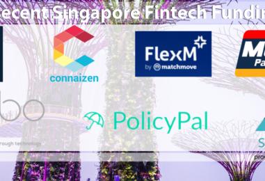 6 Recent Singapore Fintech Fundings