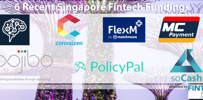 6 Recent Singapore Fintech Fundings