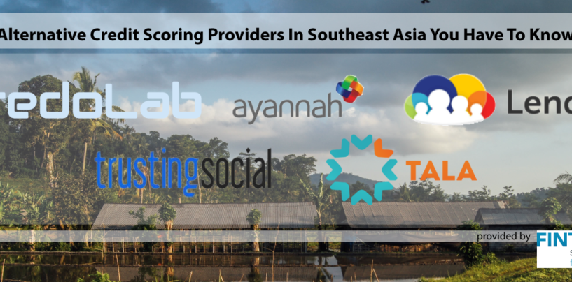 Alternative Credit Scoring Providers In Southeast Asia You Have To Know