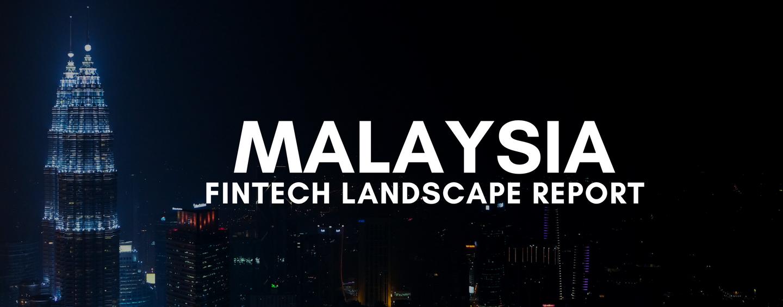 Fintech Malaysia Report 2017