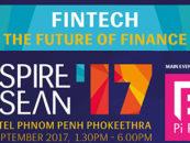 Fintech Cambodia at Inspire Asean '17 in Phnom Penh