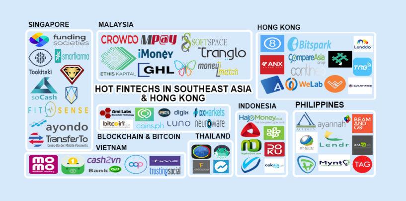 Hot Fintechs in Southeast Asia and Hong Kong 2017