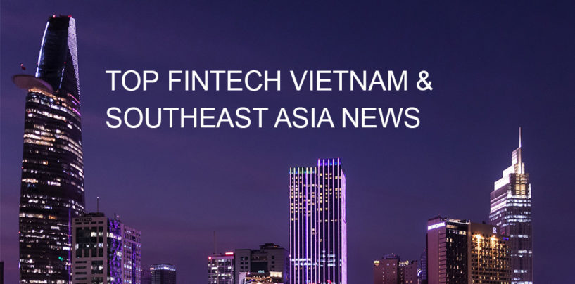 Top Fintech Vietnam News from March 2018