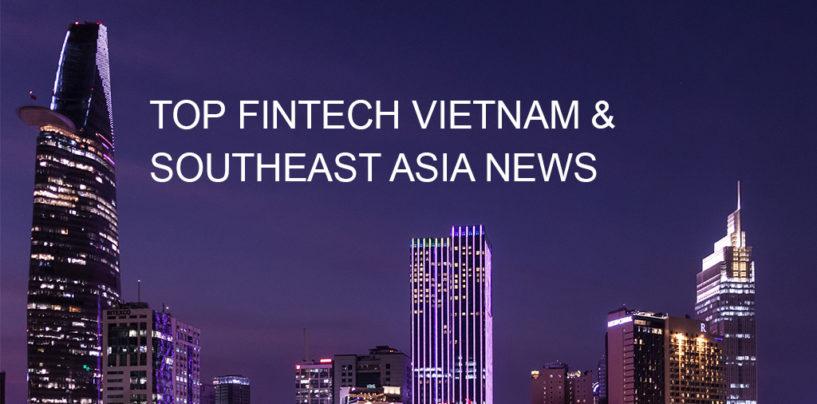Top Fintech Vietnam News From May 2018