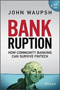 Bankruption- How Community Banking Can Survive Fintech