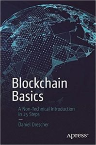 Blockchain Basics- A Non-Technical Introduction in 25 Steps 1st ed