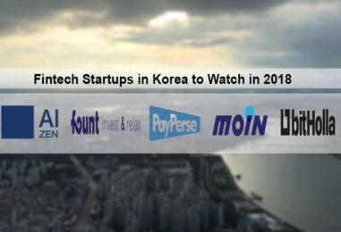 Fintech Startups in Korea to Watch in 2018