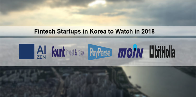 Fintech Startups in Korea to Watch in 2018