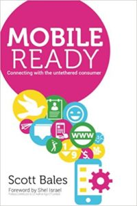 Mobile Ready- Connecting with the Untethered Consumer
