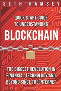 Quick Start Guide to Understanding Blockchain