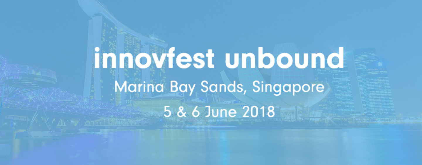 Innovfest Unbound Returns To Singapore In Its Fourth Year, Expecting Biggest Turn-Out Yet