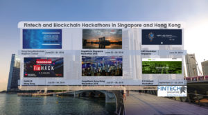 Fintech and Blockchain Hackathons in Singapore and Hong Kong
