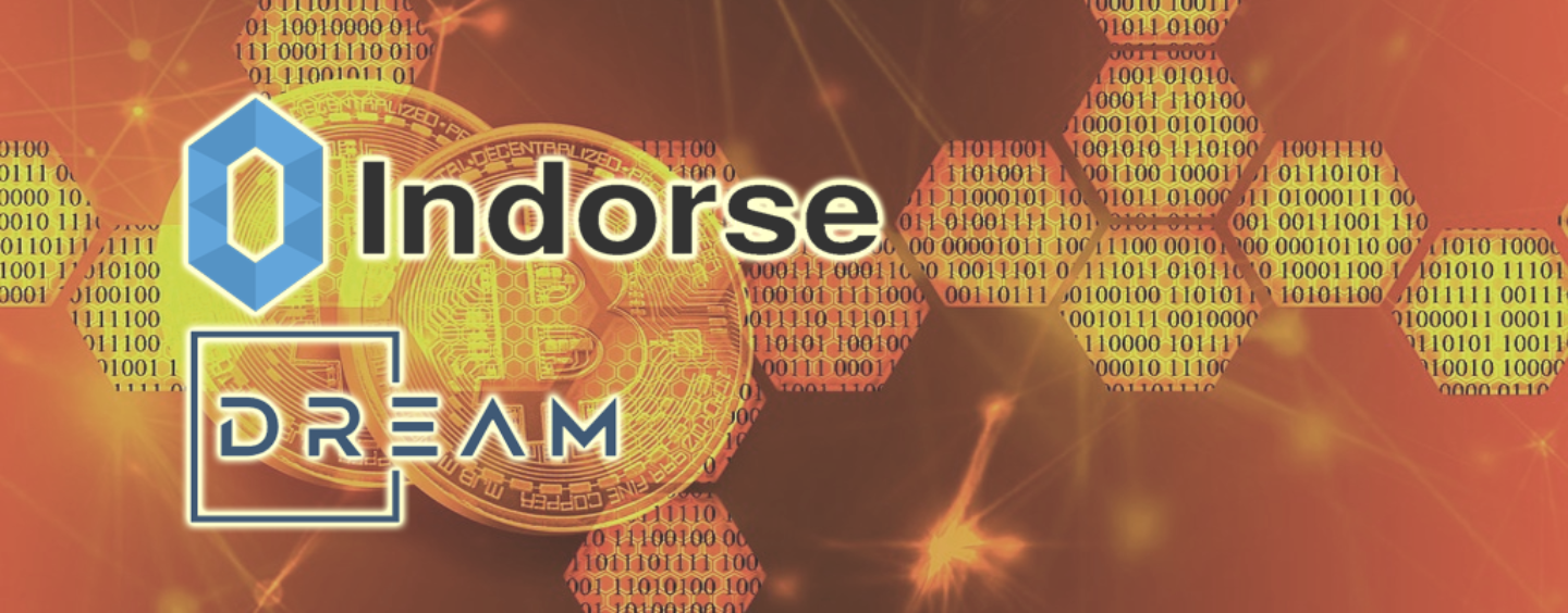 Indorse Partners with DREAM to Verify Reputations Through Blockchain and AI