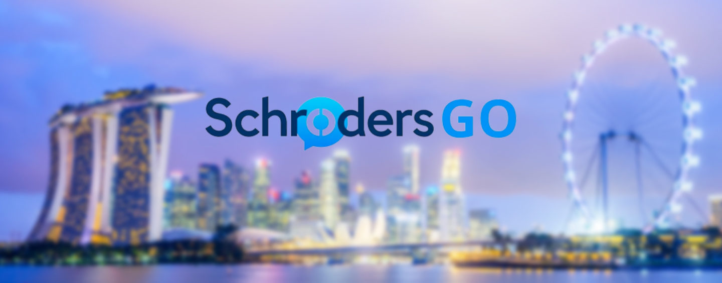 Schroders GO Officially Rolls Out In Singapore
