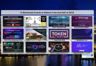 12 Blockchain Events to Attend in the 2nd Half of 2018