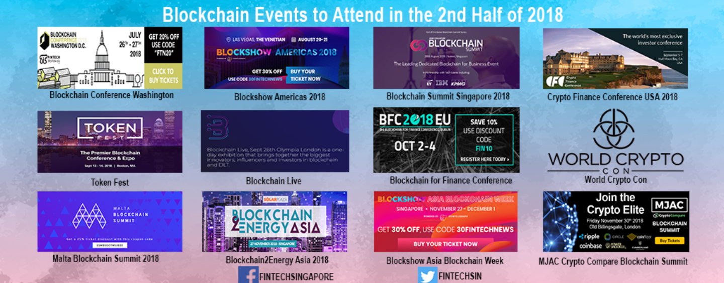 Blockchain Events to Attend in the 2nd Half of 2018