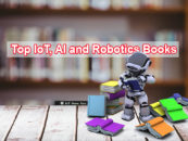 Top IoT, AI and Robotics Books